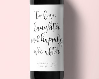 Wedding Wine Label-Instant Download-Editable PDF-Wedding Printable-To Love, Laughter and Happily Ever After-Wedding Wine Label -#SN0026_WL