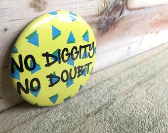 No Diggity, No Doubt
