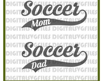 Soccer Mom Dad SVG File - Soccer Ball dxf File -Soccer Mom vector svg file for Cricut, Soccer SVG File for Silhouette, Soccer Dad svg