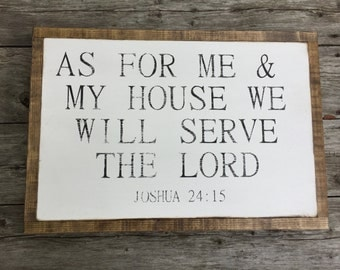 "As For Me and My House We Will Serve The Lord 13.5""x19.5"""