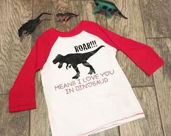 Roar means I love you in dinosaur l Boys' long sleeve baseball t