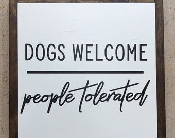 Dogs Welcome framed sign