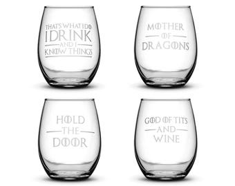 Set of 4, Game of Thrones Wine Glasses, Etched Quotes, I Drink and I Know things, Mother of Dragons, Hold the Door, God of Tits and Wine
