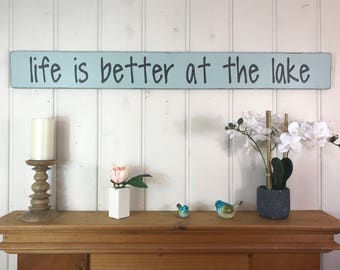 "Lake sign | Life is better at the lake sign | lake house sign | rustic wood sign | beach house decor | 48"" x 5.25"""