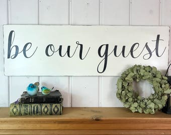 "Be our guest sign | rustic wood sign | guest bedroom decor | rustic home decor | fixer upper decor | 36"" x 11.25"""