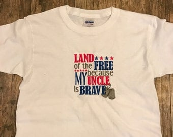 Land of the Free because my Uncle is Brave!