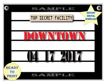 Personalized Mug Shot Board Printable DOWNTOWN Spy Police Line-up Photo Booth Prop Secret Agent Party Selfie Station Date Secret Facility