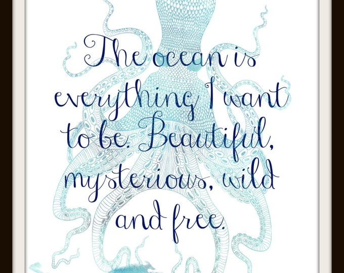 Inspirational Print,Instant Download,Inspirational Wall Art,Graphic Print,Printable Art,Sea,Inspirational Quote,Octo, Ocean, Blue