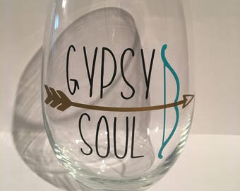 Gypsy soul wine glass, gypsy soul, gypsy wine glass