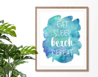 Eat Sleep Beach Repeat | Wall Art | Typography | Watercolours | Beach | Fun | Print