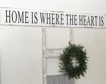 "Large ""Home Is Where The Heart Is"" Sign"