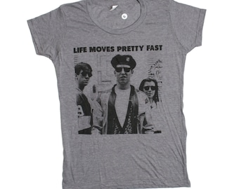 Life Moves Pretty Fast T-Shirt - Ferris Bueller's Day Off Chicago Cameron Frye Sloan, Crew Neck Tee Shirt - Men's Women's Sizing Available