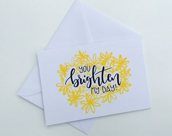 Brighten my Day! Greetings Card