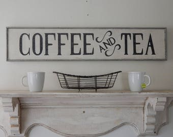 COFFEE AND TEA  vintage style signs, hand made signs, hand painted signs, distressed signs, kitchen signs, farmhouse signs, wood sign