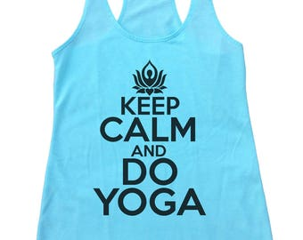 """Womens Yoga Flowy Workout Tank  """"Keep Calm And Do Yoga"""" Terry Cotton Tank Top - Workout Gym Shirt - 7 Colors 943"""