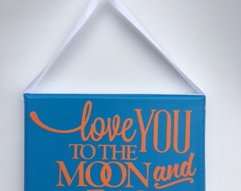 To the Moon & Back Sign