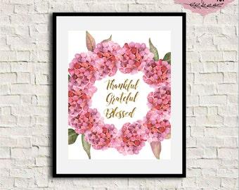 Thankful Grateful Blessed Print, Printable Quote, Thankful Print, Grateful Sign, Hydrangea Print, Pink hydrangea wreath print, Thankful art