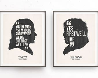 Ygritte and Jon Snow. Romantic quote. First we will live. You are mine. As I am yours. You know nothing. Game of Thrones. Valentines