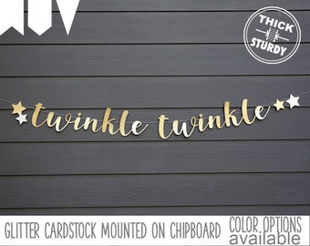 twinkle twinkle banner, with stars, Gender Reveal banner, Baby Shower, kid's birthday, glitter party decorations
