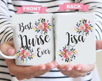 Custom Best Nurse Ever Mug, Best Nurse Ever Mug, Nurse Mug, Nurse Graduation Gift, Personalized Nurse Mug, Nurse Gift, Custom Nurse Gift