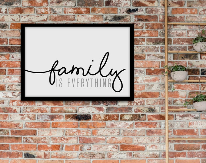 Family is Everything- Horizontal Modern Print- Home Decor