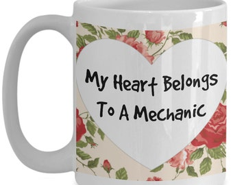 My Heart Belongs To A Mechanic Mug 15oz Novelty Ceramic Auto Repair Profession Coffee Tea Cup Ideal Birthday, Valentines Gift For Mechanics