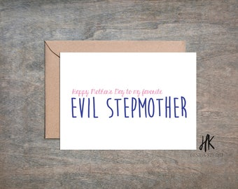 PRINTABLE: 5x7 Happy Mother's Day To My Favorite Evil Stepmother Card / Mother's Day Card / Stepmother Card