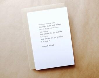 Robert Frost Typewriter Quote 6x4