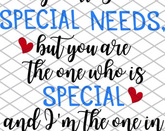 They Call You Special Needs - SVG File