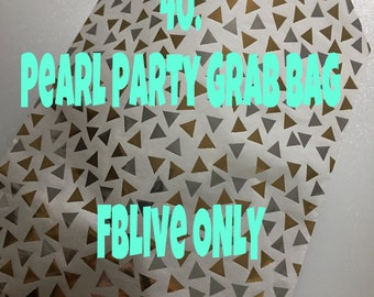 FB live pearl party grab bags