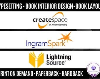 Createspace, Lightning Source, Ingramspark, Book Interior Design, Typesetting, Paperback, Print on Demand, Book Layout