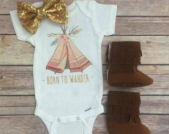 Baby girl bodysuit - born to wander, baby shower gift