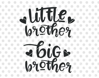 Little Brother Big Brother SVG DXF Cut File, Brother SVG Dxf Cutting File, Siblings Svg Cutting File, Brother Vector Clipart, Brothers Svg
