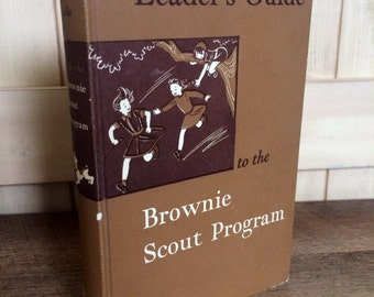 Leader's Guide to the Brownie Scout Program