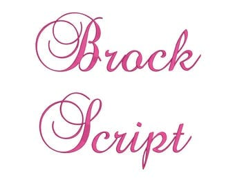 Brock  Script Embroidery Font 3 Size  Font Machine Embroidery Font Instant Download 9 Formats Embroidery Pattern PES and BX