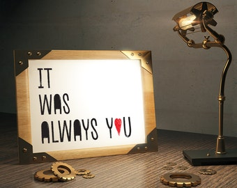 It was Always You Framed Digital Print, Heart, Love Wall Art, Valentine's Day Print, A4, A3, Black and White
