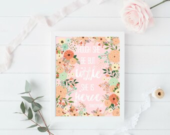 Pink Nursery Decor, Though she be but little she is fierce, Rustic Nursery Decor, Nursery Wall Art, Nursery Printables, Girl Nursery Decor