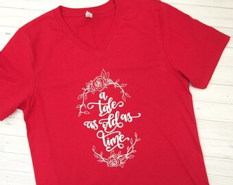 Beauty and the Beast Shirt - Belle Shirt - A Tale As Old As Time Tee - Belle Tshirt - Enchanted Rose - Princess tshirt
