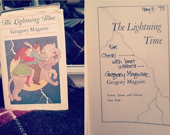 Vintage book SIGNED First Edition First Printing with personal note, Gregory Maguire's first novel The Lightning Time, 1978 pre-Wicked fame