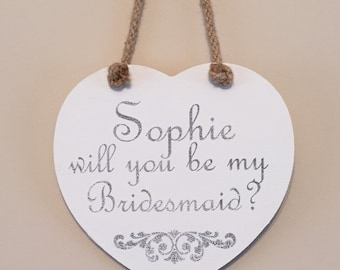 Personalised rustic bridesmaid hanging heart plaque, customise with any name.