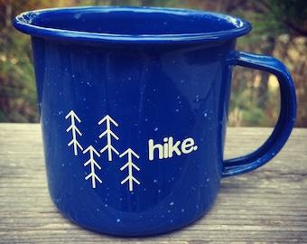 Hike Enamel Mug, Enamel Cup, Nature, Outdoors, Coffee Cup, Coffee Mug, Camping Mug, Hiking, Backpacking