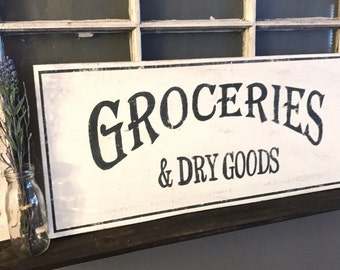 Vintage Groceries & Dry Goods Sign | Groceries Sign | Vintage Sign