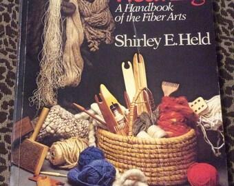 Weaving A Handbook of the Fiber Arts Book by Shirley E Held
