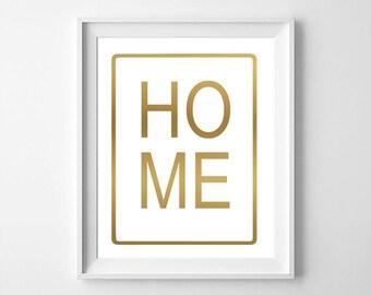 Home, Home art, home print, gold home print, gold print, Gold wall art, Typography printable, wall words,typography print,typography