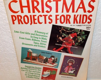 Christmas Projects For Kids, Vintage Magazine 1974, N0. 26