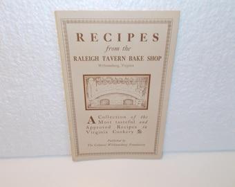 Recipes from the Raleigh Tavern Bake Shop Williamburg, VA., Printed 1985
