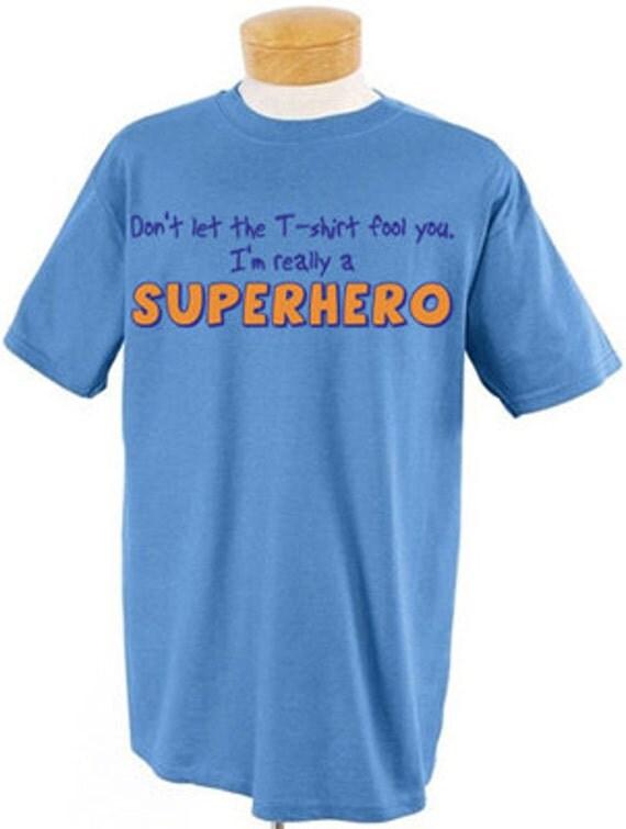 I'm really a superhero