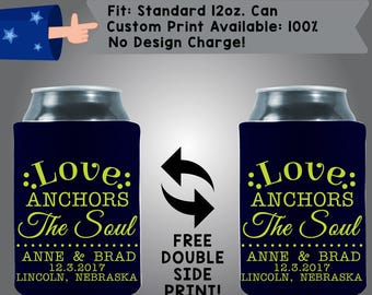 Love Anchors The Soul Names Date City State Collapsible Neoprene Can Cooler Double Side Print (W161)