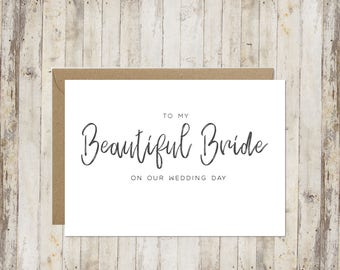 To my Beautiful Bride on our Wedding Day card // Bride Wedding Day Card // Card for Bride // Card from Groom // To my Bride // Wedding day