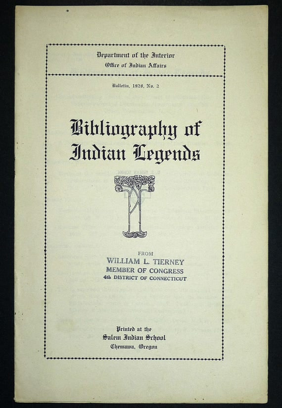 Bibliography of Indian Legends (Office of Indian Affairs Bulletin, 1928, No. 2) Published by Salem (US) Indian School, Chemawa, Oregon OR